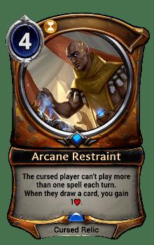Arcane Restraint