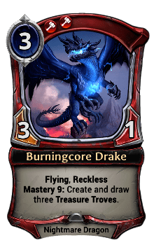 Burningcore Drake