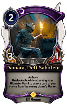 Damara, Deft Saboteur