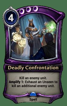 Deadly Confrontation