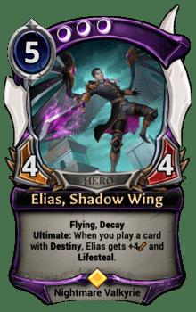 Elias, Shadow Wing