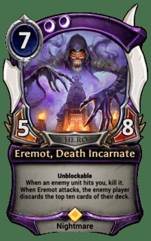 Eremot, Death Incarnate