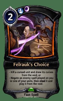 Felrauk's Choice