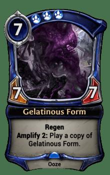 Gelatinous Form