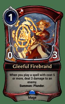 Gleeful Firebrand