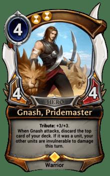 Gnash, Pridemaster