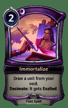 Immortalize