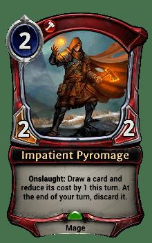 Impatient Pyromage