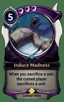 Induce Madness