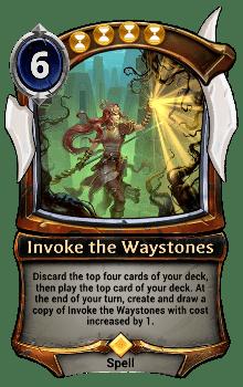 Invoke the Waystones