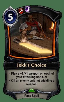 Jekk's Choice