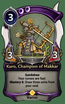 Kuro, Champion of Makkar
