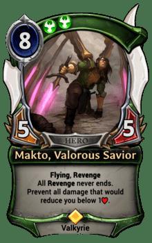 Makto, Valorous Savior