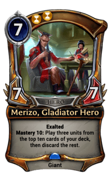 Merizo, Gladiator Hero