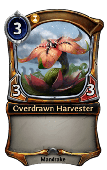 Overdrawn Harvester