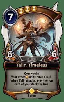 Talir, Timeless