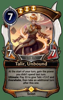 Talir, Unbound