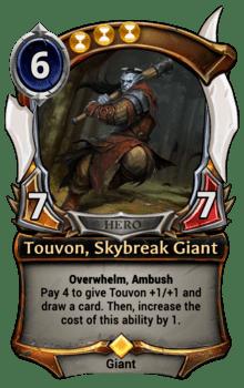 Touvon, Skybreak Giant