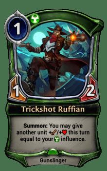 Trickshot Ruffian