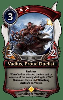 Vadius, Proud Duelist