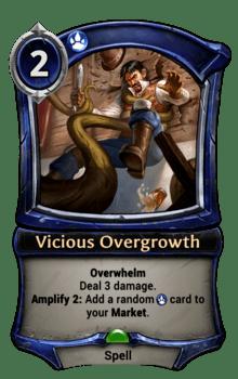 Vicious Overgrowth